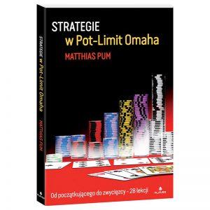 """""""Strategie w Pot-Limit Omaha"""" – Matthias Pum PRZEDSPRZEDAŻ"""